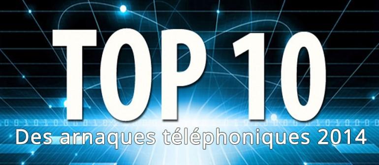 TOP 10 des arnaques téléphoniques les plus courantes de 2014